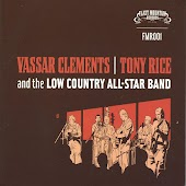 Vassar Clements, Tony Rice and the Low Country All Stars