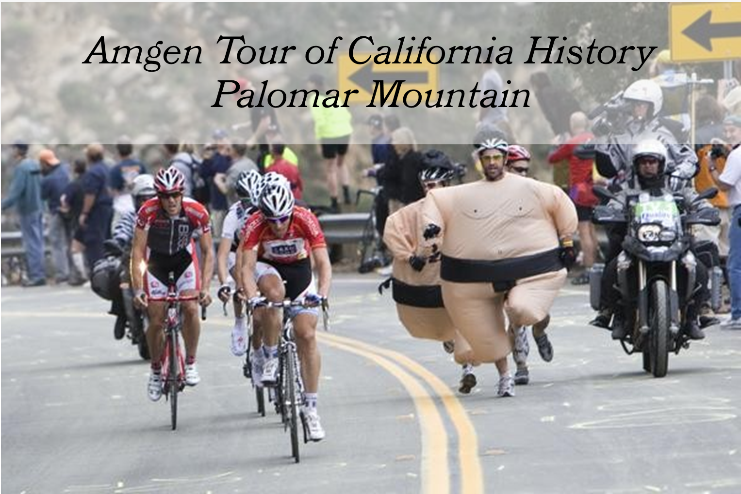Front of Jilberto's Taco shop at the beginning of the Palomar Mountain hill climb.