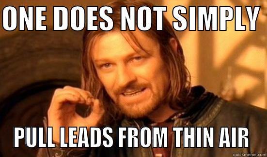 Ned Stark explaining how lead generation is not very easy