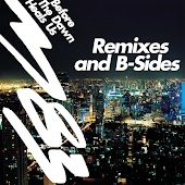 Before The Dawn Heals Us Remixes & B-Sides