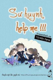 Sư Huynh, Help Me!!!