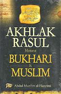 Akhlak Rasul Menurut Bukhari dan Muslim | RBI