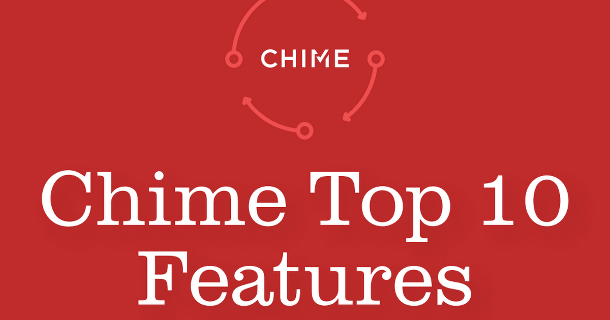 Chime Top 10 Features.pdf