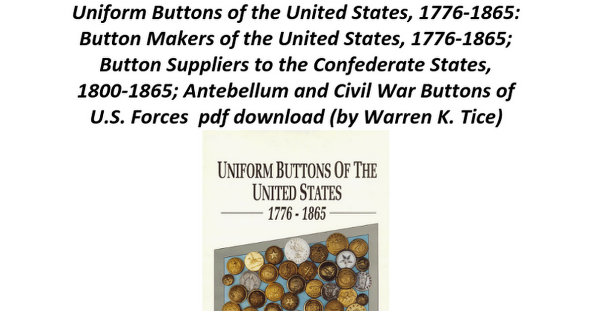 Uniform Buttons Of The United States 1776 1865 Button