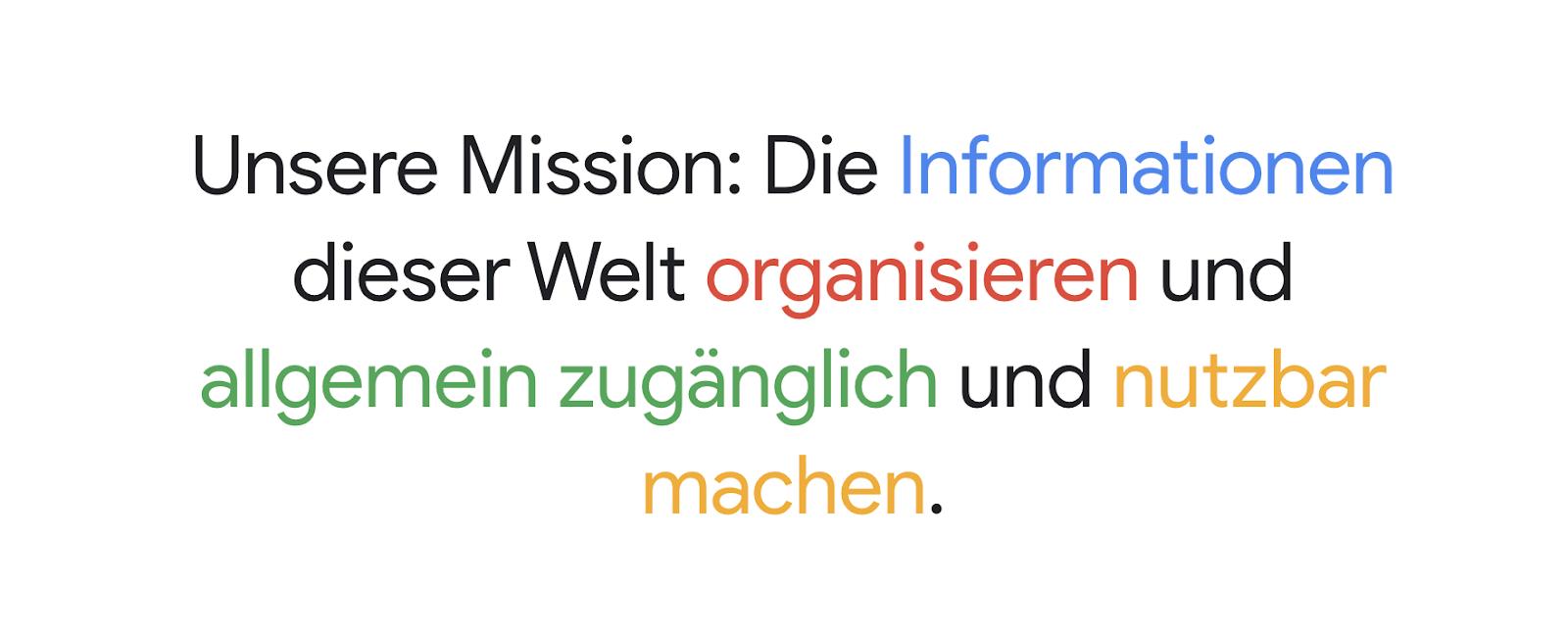 Google Mission als Quelle für einen klaren Purpose