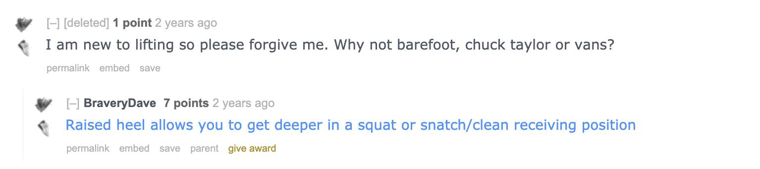 Reddit user BraveryDave offers a link for weightlifting shoes as opposed to Chuck Taylors.