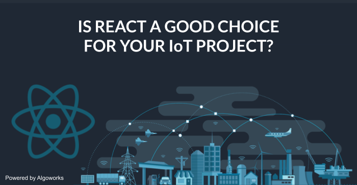 is React Native is good For IoT project