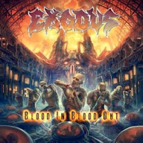 Exodus   Blood In Blood Out (2014)