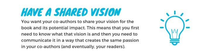 Have a Shared Vision