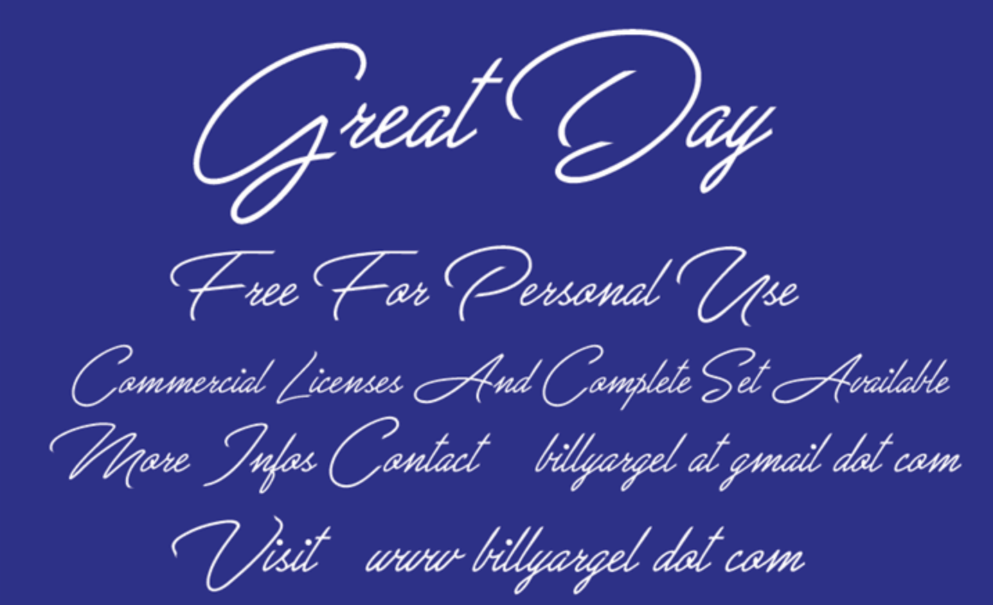 Retro calligraphy font called Great Day