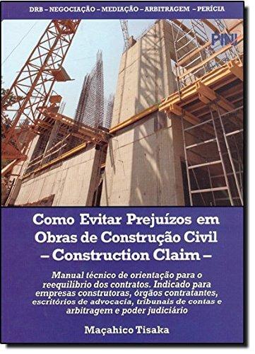 04 Como Evitar Prejuízos em Obras de Construção Civil por Maçahico Tisaka