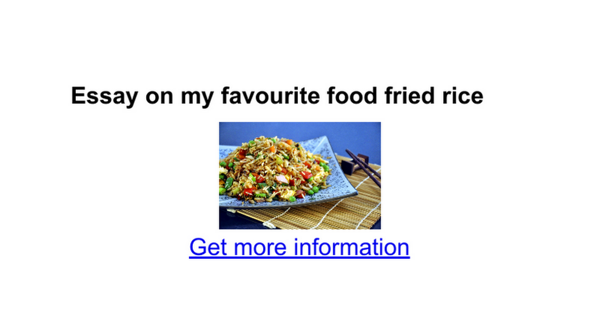 essay on my favourite food fried rice google docs
