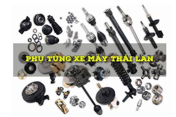 Cách lấy hàng phụ tùng Thái Lan chính hãng từ người bán Thái