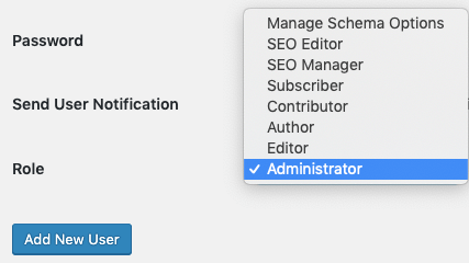 select 'Administrator' from the available WordPress user roles