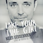 Take Your Time Girl (live at ruud de wild/538)