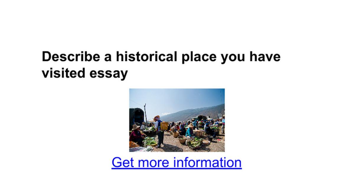 descriptive essay about a place you have visited