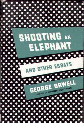 George orwell essay shooting an elephant pdf