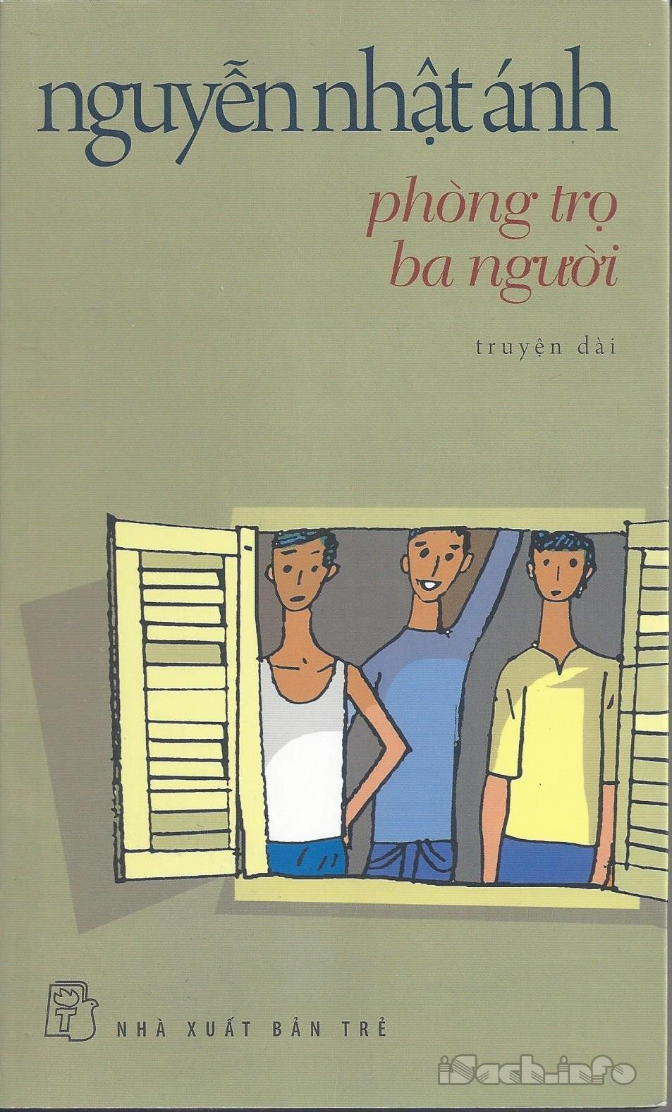 sach phong tro ba nguoi Những quyển sách hay nhất của Nguyễn Nhật Ánh