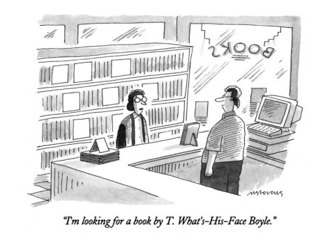 mick-stevens-i-m-looking-for-a-book-by-t-what-s-his-face-boyle-new-yorker-cartoon.jpg