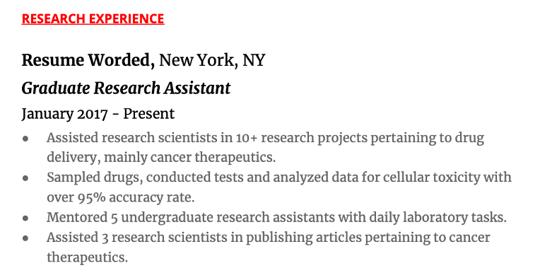 Create a dedicated Research Experience section to emphasize the depth of your research experience.