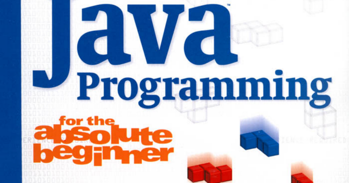 Java Programming For The Absolute Beginner Joseph P Rusell Pdf
