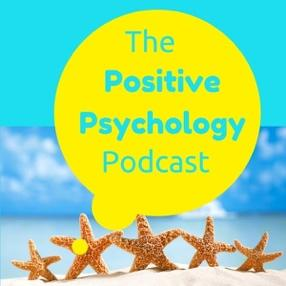 The Positive Psychology Podcast - Bringing the Science of Happiness to your  Earbuds with Kristen Truempy on Stitcher