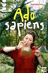 Ado sapiens, Raphaële frier, Talents Hauts, 2018