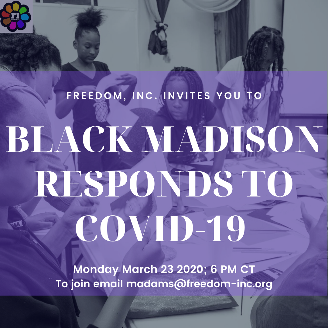 Black Madison response to Covid-19: Monday March 23, 2020 at 6pm ct