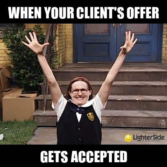 When your client's offer... gets accepted