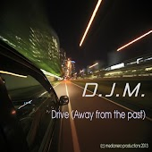 Drive (Away from the Past)