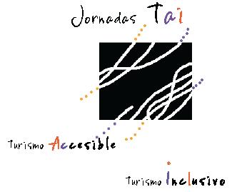 Texto escrito Jornadas TAI Turismo Accesible, Turismo Inclusivo