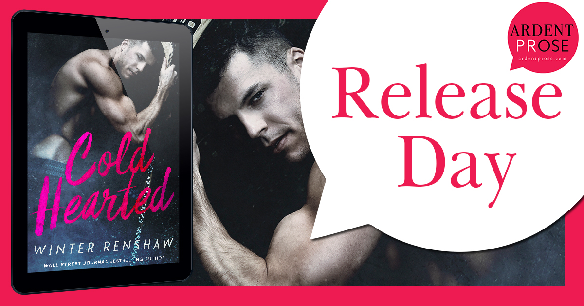 Release Day Banner for Cold Hearted, by Winter Renshaw