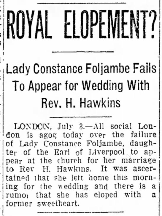 Constance Foljambe, daughter of the Earl of Liverpool, fails to appear at her wedding -