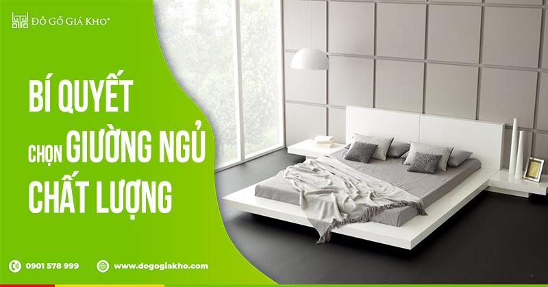 Bí quyết chọn giường ngủ chất lượng