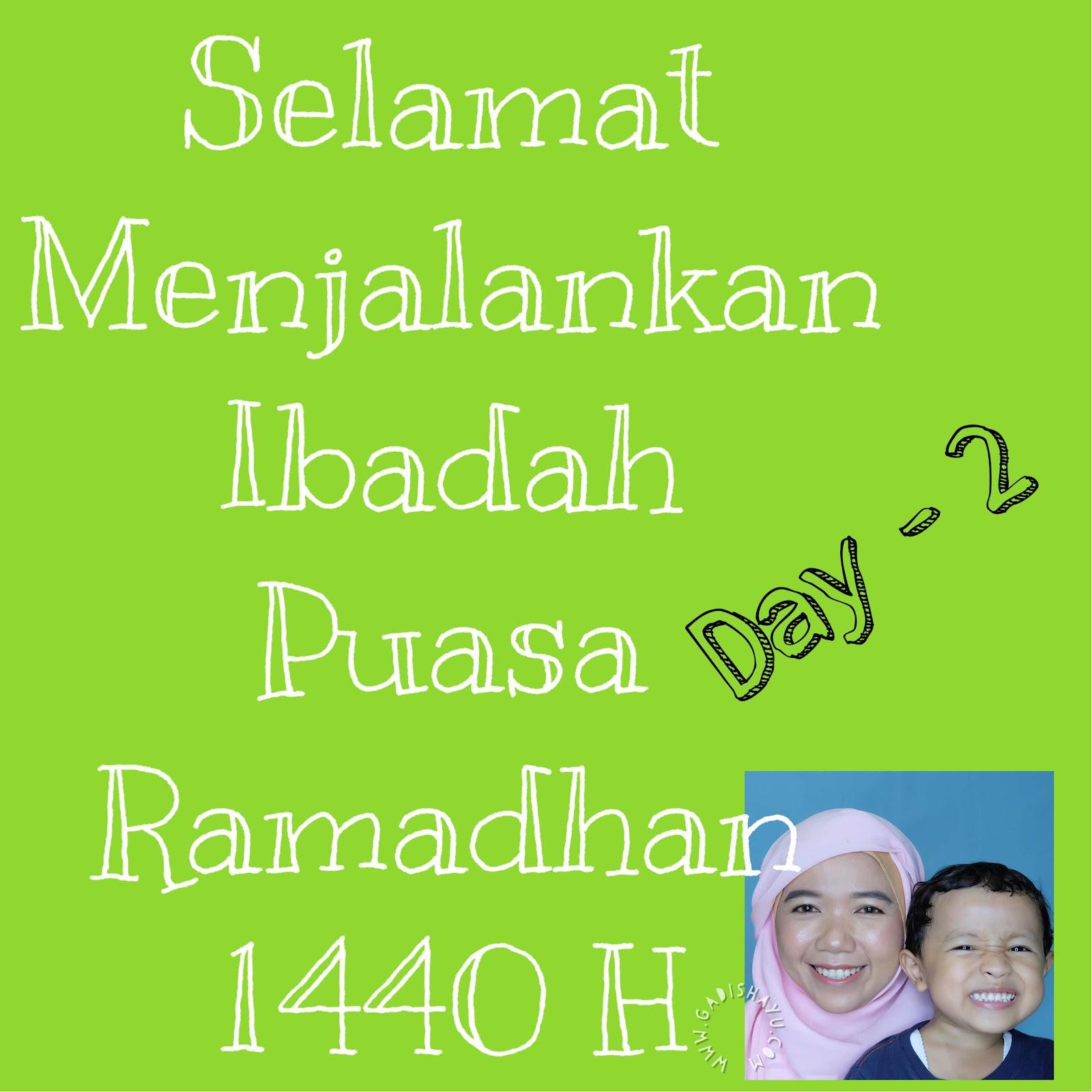 ramadhan hari ke dua