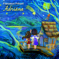 Francesca Prihasti: Adriana