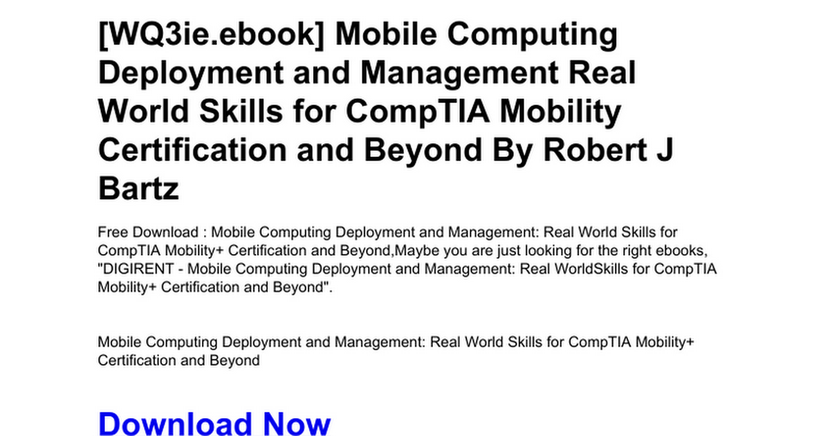 Mobile Computing Deployment And Management Real World Skills For