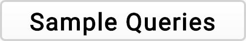 Sample Queries button