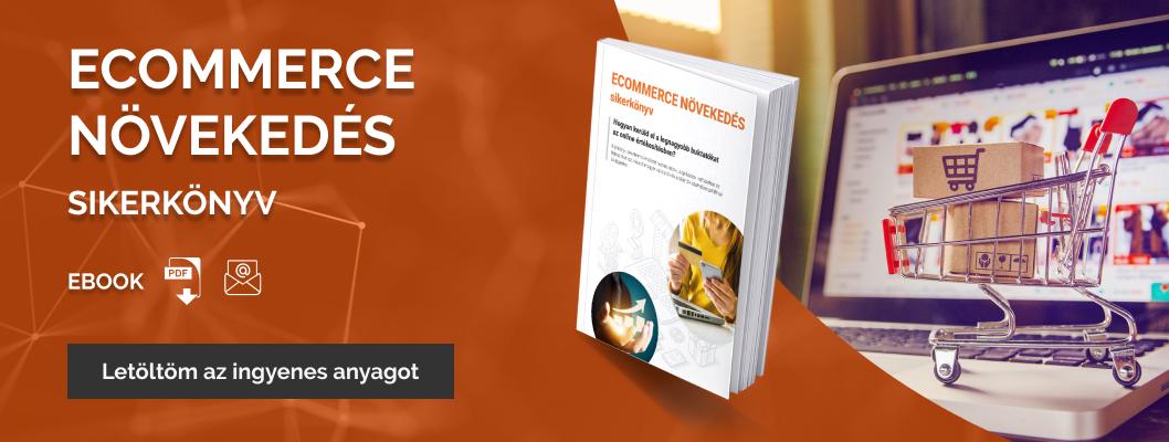 Ecommerce növekedés sikerkönyv - ingyenes ecommerce ebook