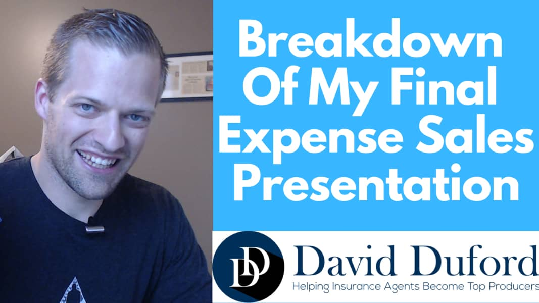 My breakdown of my final expense sales presentation.