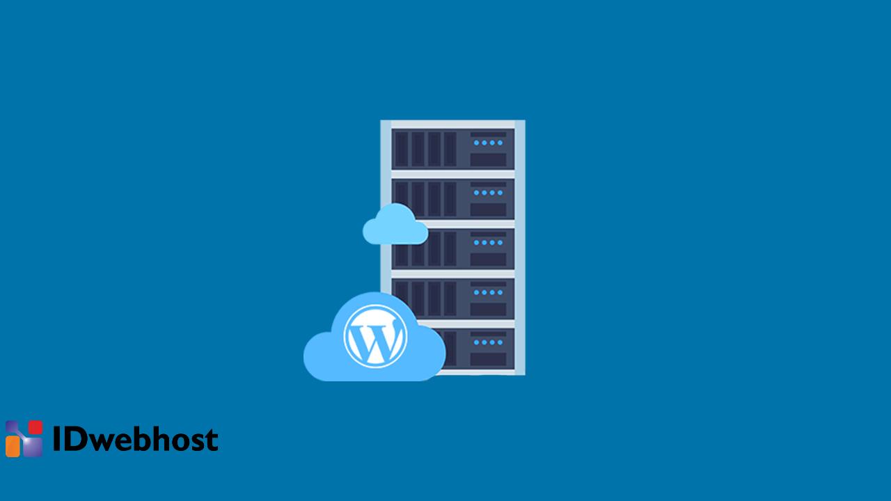 Plus Minus WordPress Hosting yang Perlu Kamu Tahu!