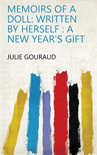 Memoirs of a Doll: Written by Herself : a New Year's Gift eBook ...