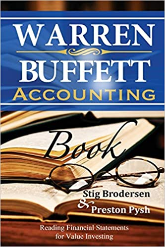 Warren Buffett Accounting Book: Reading Financial Statements for Value Investing - Best Investment Books For Beginners