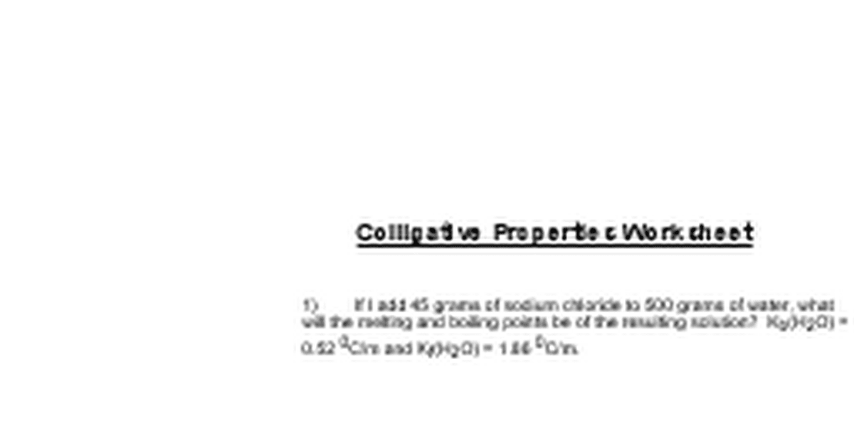 Colligative Properties Worksheet.doc - Google Docs