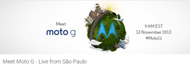 Moto G Event Live Stream Kicks Off Nov. 13 from São Paulo, Brazil