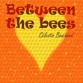 Between the Bees (Love Stories)