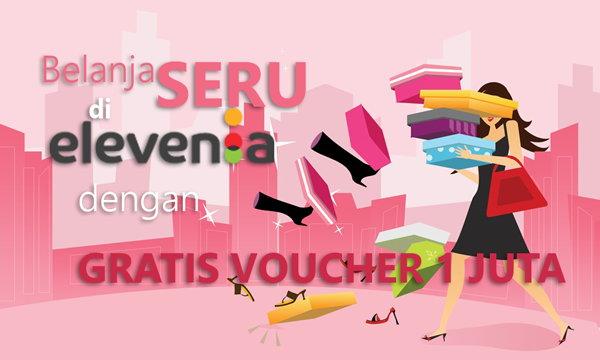 Mudahnya Mendapatkan Gratis Voucher Belanja Online 1 Juta Di Elevenia