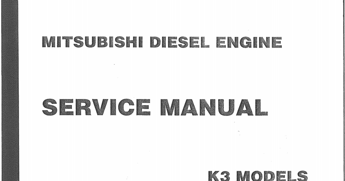 MITSUBISHI K3E Engine Service Manual and Engine Parts from Worldwide on