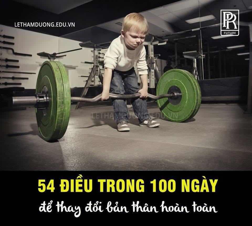 THỬ THÁCH 54 ĐIỀU TRONG 100 NGÀY ĐỂ THAY ĐỔI BẢN THÂN HOÀN TOÀN