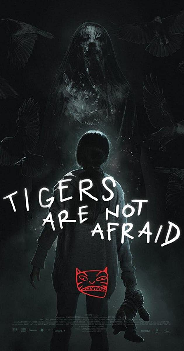Image result for tigers are not afraid movie poster